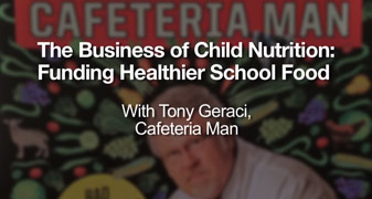 The Business of Childhood Nutrition: Funding Healthier School Food