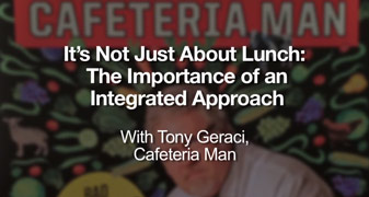 It's Not Just About Lunch: The Importance of an Integrated Approach